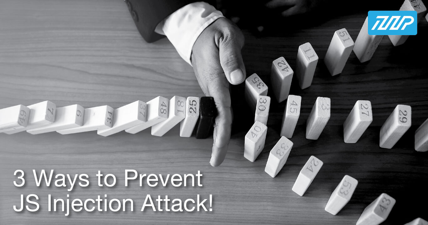 3 Ways to Prevent JS Injection Attack