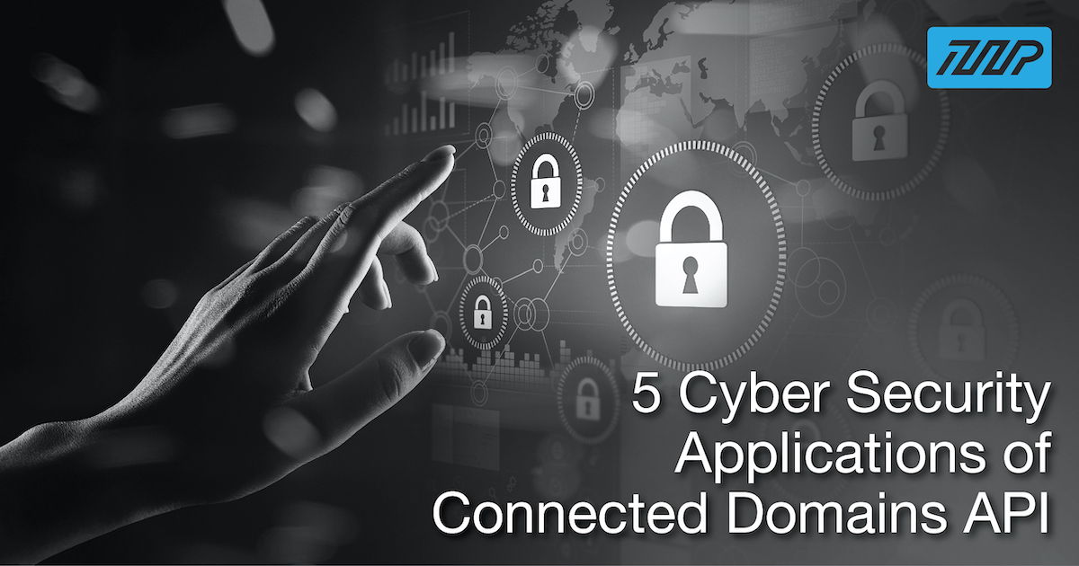 The Use Of Connected Domains API In Cyber Security & Threat Intelligence