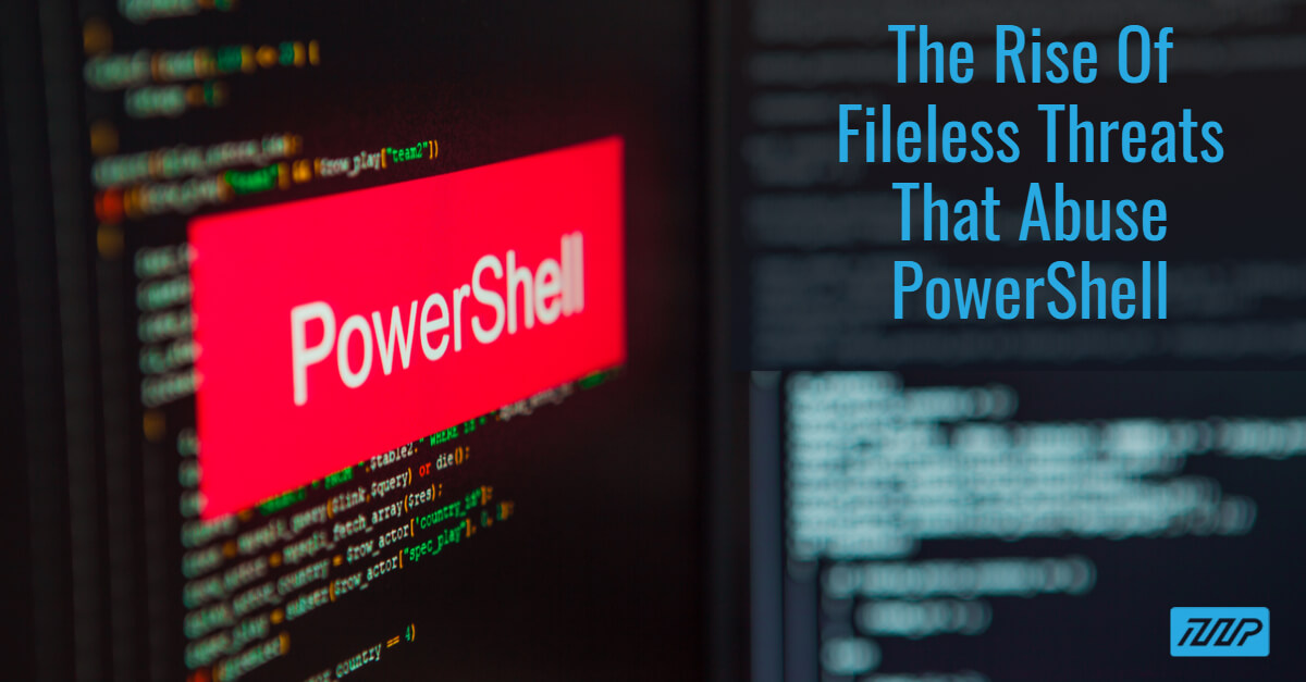 Understanding & Avoiding PowerShell Exploits