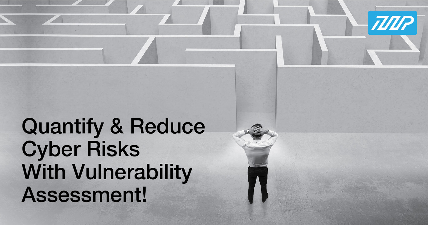 Quantify and Reduce Cyber Risks With Vulnerability Assessment